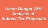 Union Budget 2018 - Analysis of Indirect Tax Proposals